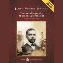 CD cover of audiobook Autobiography of an Ex-Colored Man by James Weldon Johnson | Read by Alan Bomar Jones Published by Tantor Media | recommended on BooksYALove.com