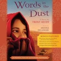 CD cover of Words in the Dust by Trent Reedy | Read by Ariana Delawari Published by Scholastic Audio | recommended on BooksYALove.com