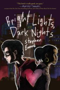 book cover of Bright Lights Dark Nights by Stephen Emond published by Roaring Brook | recommended on BooksYALove.com