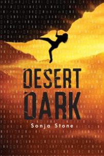 book cover of Desert Dark by Sonja Stone published by Holiday House | recommended on BooksYALove.com