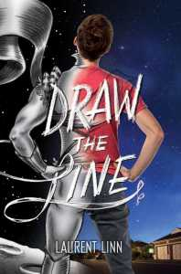 book cover of Draw the Line by Laurent Linn published by Margaret K McElderry Books  | recommended on BooksYALove.com