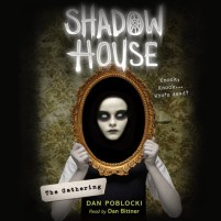 CD cover of The Gathering (Shadow House, book 1) by Dan Poblocki | Read by Dan Bittner Published by Scholastic Audiobooks | recommended on BooksYALove.com