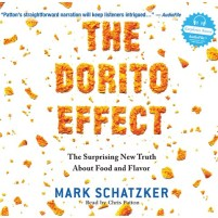 CD cover of The Dorito Effect by Mark Schatzker | Read by Chris Patton Published by Dreamscape Media | recommended on BooksYALove.com