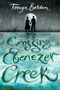book cover of Crossing Ebenezer Creek by Tonya Bolden published by Bloomsbury | recommended on BooksYALove.com