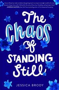 book cover of The Chaos of Standing Still by Jessica Brody, published by Simon Pulse | recommended on BooksYALove.com