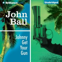 CD cover of Johnny Get Your Gun, by John Ball | Read by Dion Graham Published by Brilliance Publishing | recommended on BooksYALove.com