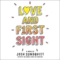 CD cover of Love and First Sight, by Josh Sundquist | Read by Pat Young Published by Hachette Audio