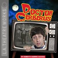 CD cover of Doctor Cerberus by Roberto Aguirre-Sacasa | Read by Steven Culp, Pamela Gray, Simon Helberg, Jamison Jones, Jarrett Sleeper Published by L.A. Theatre Works | recommended on BooksYALove.com