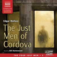 CD cover of Just Men of Cordova, by Edgar Wallace | Read by Bill Homewood Published by Naxos AudioBooks | recommended on BooksYALove.com