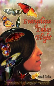 book cover of Evangelina Takes Flight, by Diana J. Noble, published by Pinata Books | recommended on BooksYALove.com