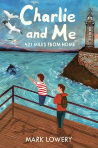 US book cover of Charlie and Me, by Mark Lowery, published by Yellow Jacket Books| recommended on BooksYALove.com