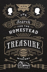 book cover of Search for the Homestead Treasure, by Ann Treacy. Published by University of Minnesota Press | recommended on BooksYALove.com