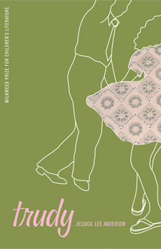 book cover of Trudy, by Jessica Lee Anderson, published by Milkweed Editions | recommended on BooksYALove.com