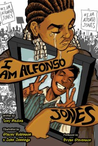 book cover of I Am Alfonso Jones, by Tony Medina, illustrated by Stacey Robinson & John Jennings. Published by Tu Books. | recommended on BooksYALove.com