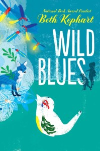 book cover of Wild Blues, by Beth Kephart. Published by Caitlyn Dlouhy/Atheneum   recommended on BooksYALove.com