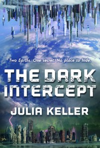book cover of The Dark Intercept, by Julia Keller. Published by Tor Teen | recommended on BooksYALove.com