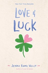 book cover of Love & Luck, by Jenna Evans Welch. Published by Simon Pulse | recommended on BooksYALove.com