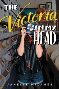 book cover of The Victoria in My Head, by Janelle Milanes. Published by Simon Pulse | recommended on BooksYALove.com