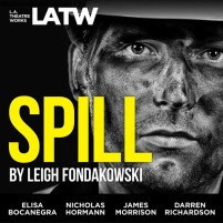 CD cover of Spill,  by Leigh Fondakowski | Read by Elisa Bocanegra, Gilbert Glenn Brown, Nicholas Hormann, Travis Johns, Jane Kaczmarek, James Morrison, Darren Richardson, Kate Steele, Mark Jude Sullivan Published by L.A. Theatre Works | recommended on BooksYALove.com