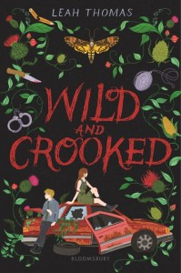 book cover of Wild and Crooked, by Leah Thomas. Published by Bloomsbury | recommended on BooksYALove.com