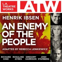 CD cover of An Enemy of the People,  by Henrik Ibsen, Rebecca Lenkiewicz | Read by Rosalind Ayres, Gregory Harrison, Richard Kind, Alan Mandell, Jon Matthews, Alan Shearman, Josh Stamberg, Emily Swallow, Tom Virtue, Sam Boeck, Julia Coulter, Jeff Gardner, William Hickman, Adam Mondschein Published by L.A. Theatre Works | recommended on BooksYALove.com