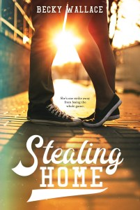 book cover of Stealing Home, by Becky Wallace. Published by Page Street | recommended on BooksYALove.com
