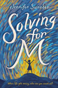 book cover of Solving for M, by Jennifer Swender, illustrated by Jennifer Naalgichar, published by Crown Books for Young Readers | recommended on BooksYALove.com