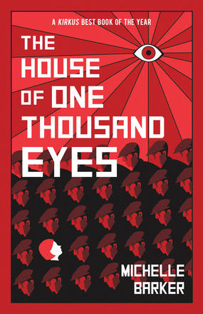 book cover of The House of One Thousand Eyes, by Michelle Barker. Published by Annick Press | recommended on BooksYALove.com