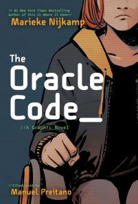book cover of The Oracle Code: a Graphic Novel, by Marieke Nijkamp & Manuel Preitano. Published by DC Graphic Novels for Young Adults | recommended on BooksYALove.com