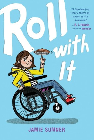book cover of Roll With It, by Jamie Sumner. Published by Atheneum BFYR | recommended on BooksYALove.com