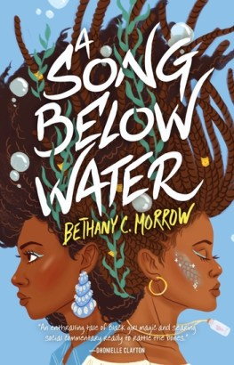 book cover of A Song Below Water, by Bethany C. Morrow. Published by Tor Teen | recommended on BooksYALove.com