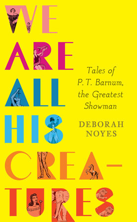 Book cover of We Are All His Creatures, by Deborah Noyes. Published by Candlewick Press | recommended on BooksYALove.com