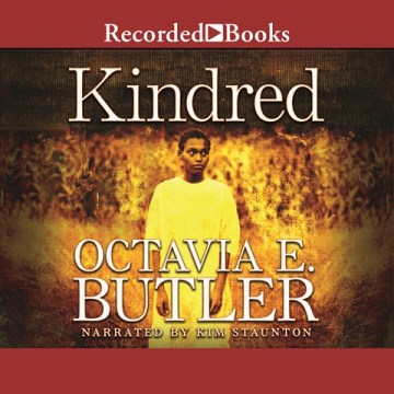 CD cover of Kindred by Octavia Butler, read by Kim Staunton. Published by Recorded Books | recommended on BooksYALove.com