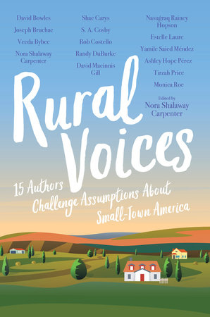 book cover of Rural Voices: 15 Authors Challenge Assumptions About Small-Town America. Published by Candlewick Press | recommended on BooksYALove.com