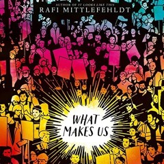 CD cover of audiobook What Makes Us, by Rafi Mittlefehldt. Read by Graham Halstead. Published by Brilliance Audio/Candlewick | recommended on BooksYALove.com