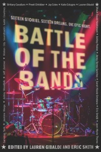 book cover of Battle of the Bands, edited by Lauren Gibaldi & Eric Smith. Published by Candlewick Press | recommended on BooksYALove.com