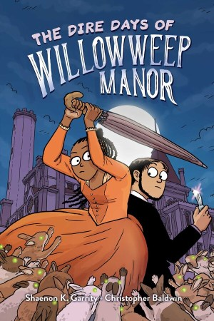 book cover of The Dire Days of Willoweep Manor, by Shaenon K. Garrity (story) & Christopher Baldwin (art). Published by Margaret K. McElderry Books | recommended on BooksYALove.com