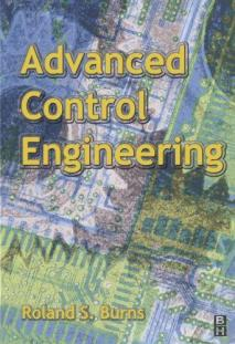 Advanced Control Engineering By Roland S. Burns