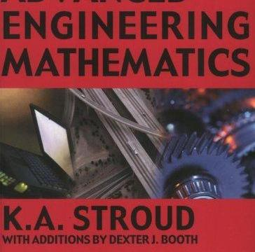 Advanced Engineering Mathematics by K.A Stroud