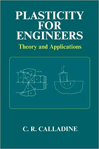 Plasticity for Engineers Theory and Applications