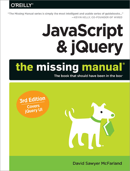 Javascript and Jquery The Missing Manual