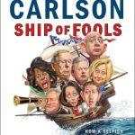 Ship of Fools by Tucker Swanson McNear Carlson