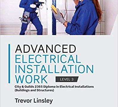 Advanced Electrical Installation Work 8th Edition by Trevor Linsley