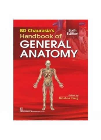 BD Chaurasia's Handbook of General Anatomy 6th Edition pdf