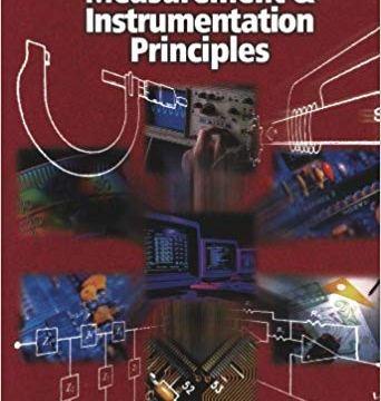 Measurement and Instrumentation Principles by Alan S Morris