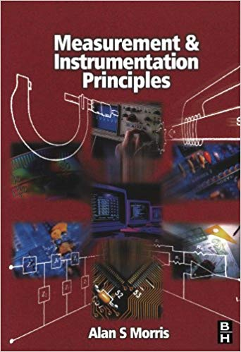 Measurement and Instrumentation Principles by Alan S Morris pdf