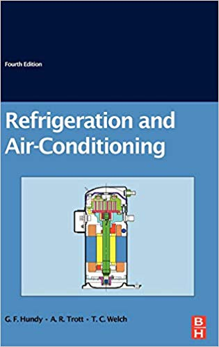 Refrigeration and Air-Conditioning by G F Hundy et al