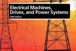 Electrical Machines Drives and Power Systems pdf