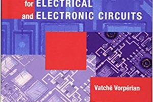 Fast Analytical Techniques for Electrical and Electronic Circuits