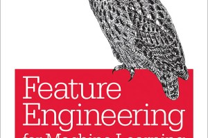 Feature Engineering for Machine Learning by Alice Zheng pdf